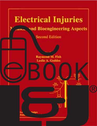 Electrical Injuries: Medical and Bioengineering Aspects, Second Edition PDF eBook - Lawyers & Judges Publishing Company, Inc.