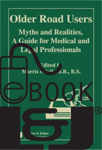 Older Road Users: Myths and Realities, A Guide for Medical and Legal Professionals PDF eBook - Lawyers & Judges Publishing Company, Inc.