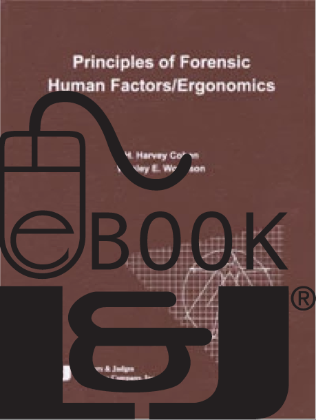 Principles of Forensic Human Factors/Ergonomics PDF eBook - Lawyers & Judges Publishing Company, Inc.