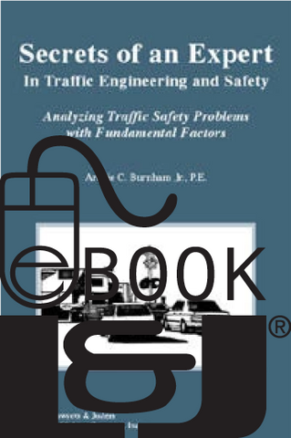 Secrets of an Expert In Traffic Engineering and Safety PDF eBook - Lawyers & Judges Publishing Company, Inc.