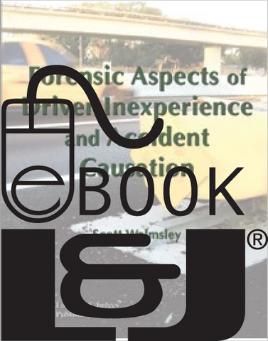 Forensic Aspects of Driver Inexperience & Accident Causation PDF eBook - Lawyers & Judges Publishing Company, Inc.