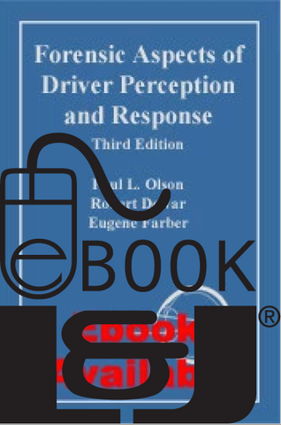 Forensic Aspects of Driver Perception and Response, Third Edition PDF eBook - Lawyers & Judges Publishing Company, Inc.