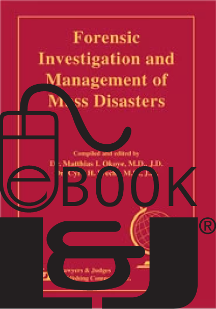 Forensic Investigation and Management of Mass Disasters PDF eBook - Lawyers & Judges Publishing Company, Inc.