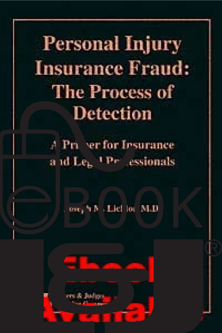 Personal Injury Insurance Fraud PDF eBook - Lawyers & Judges Publishing Company, Inc.