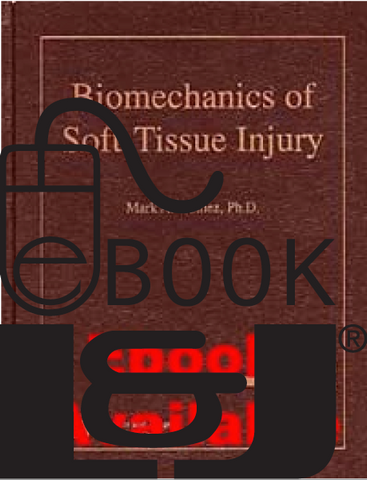 Biomechanics of Soft-Tissue Injury PDF eBook - Lawyers & Judges Publishing Company, Inc.