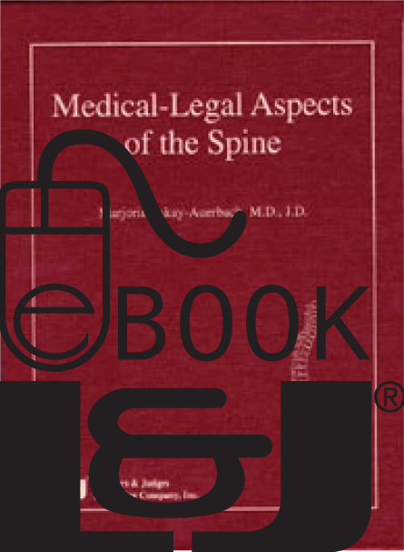 Medical-Legal Aspects of the Spine PDF eBook - Lawyers & Judges Publishing Company, Inc.