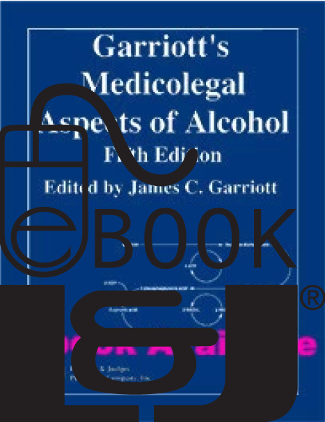 Garriott's Medicolegal Aspects of Alcohol, Fifth Edition PDF eBook - Lawyers & Judges Publishing Company, Inc.