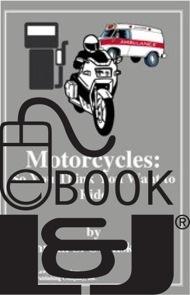 Motorcycles: So You Think You Want to Ride PDF eBook - Lawyers & Judges Publishing Company, Inc.