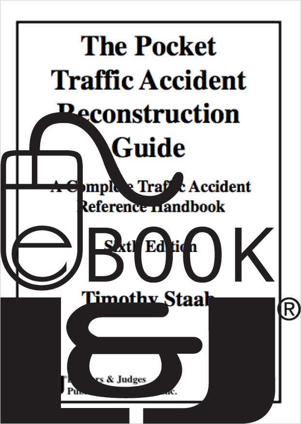 The Pocket Traffic Accident Reconstruction Guide, Sixth Edition PDF eBook - Lawyers & Judges Publishing Company, Inc.