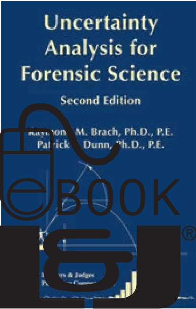 Uncertainty Analysis for Forensic Science, Second Edition PDF eBook - Lawyers & Judges Publishing Company, Inc.