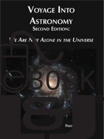 Voyage Into Astronomy Second Edition: We Are Not Alone In the Universe PDF eBook