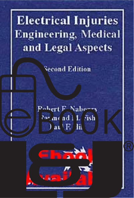 Electrical Injuries: Engineering, Medical and Legal Aspects, Second Edition PDF eBook - Lawyers & Judges Publishing Company, Inc.