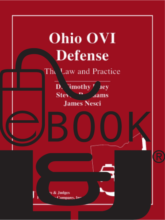 Ohio OVI Defense: The Law and Practice PDF eBook - Lawyers & Judges Publishing Company, Inc.