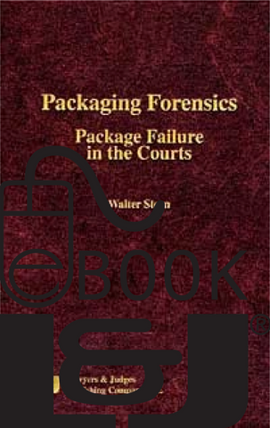 Packaging Forensics PDF eBook - Lawyers & Judges Publishing Company, Inc.