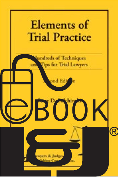 Elements of Trial Practice PDF eBook - Lawyers & Judges Publishing Company, Inc.