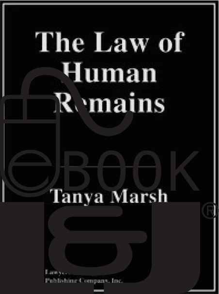 The Law of Human Remains PDF eBook - Lawyers & Judges Publishing Company, Inc.