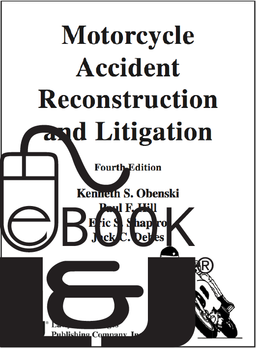 Motorcycle Accident Reconstruction and Litigation, Fourth Edition PDF eBook - Lawyers & Judges Publishing Company, Inc.