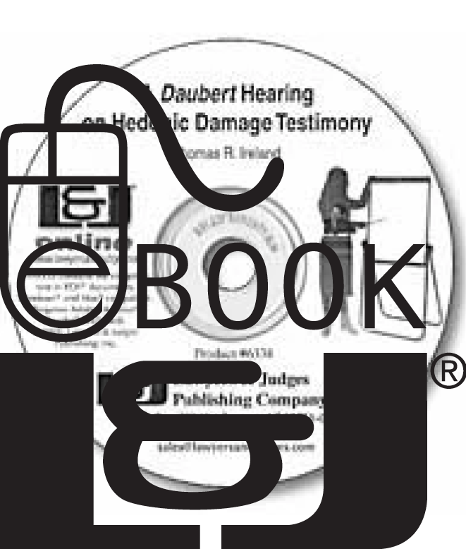 A Daubert Hearing on Hedonic Damage Testimony PDF eBook - Lawyers & Judges Publishing Company, Inc.
