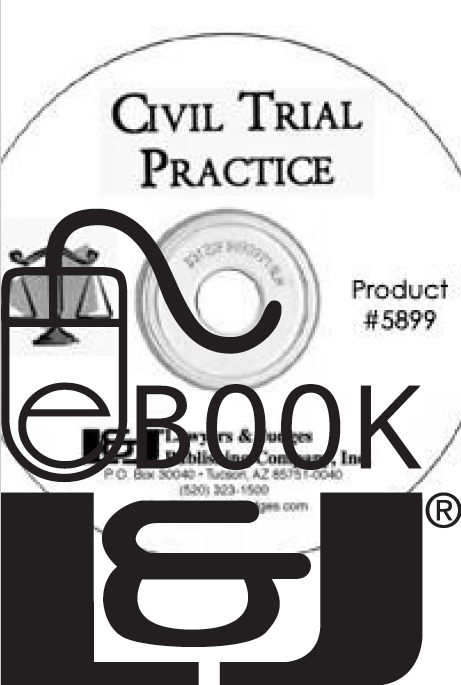 Civil Trial Practice: Winning Techniques PDF eBook - Lawyers & Judges Publishing Company, Inc.