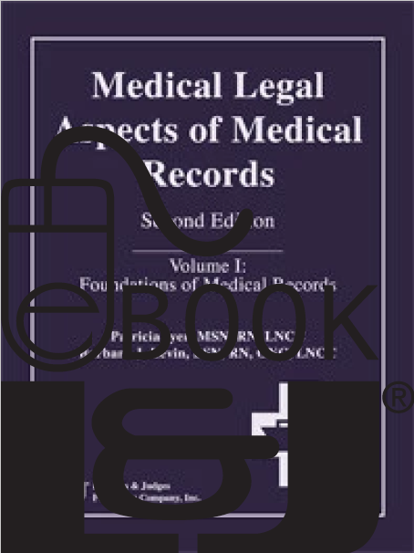 Medical Legal Aspects of Medical Records, Second Edition (Volume I) PDF eBook - Lawyers & Judges Publishing Company, Inc.