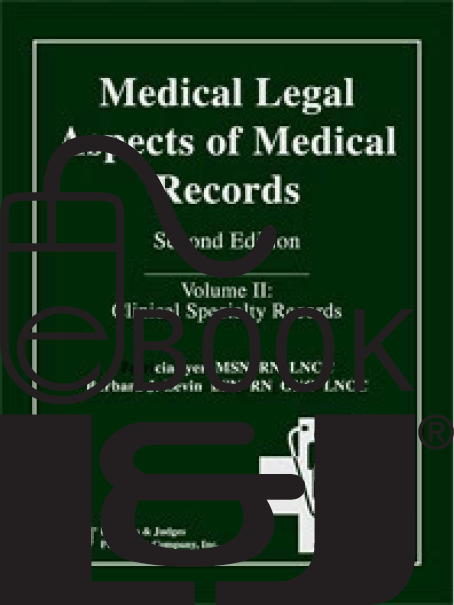 Medical Legal Aspects of Medical Records, Second Edition (Volume II) PDF eBook - Lawyers & Judges Publishing Company, Inc.