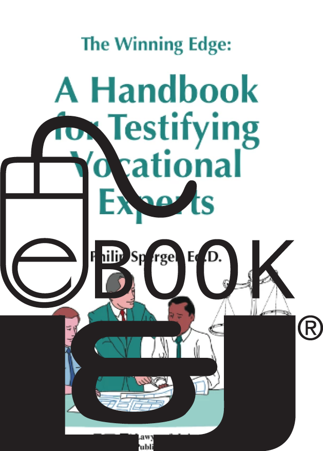The Winning Edge: A Handbook for Testifying Vocational Experts PDF eBook - Lawyers & Judges Publishing Company, Inc.