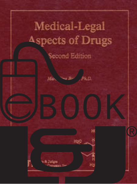 Medical-Legal Aspects of Drugs, Second Edition PDF eBook - Lawyers & Judges Publishing Company, Inc.
