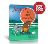 APRIL SALE! Jasper: An April Mule's Day (Book) 50% OFF!