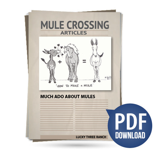 Much Ado About Mules