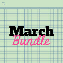 Load image into Gallery viewer, March Bundle