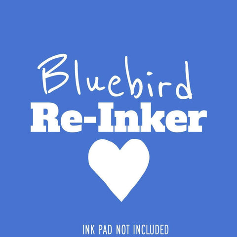 Bluebird Re-Inker (Not An InkPad) - Clear Stamps by The Sassy Club