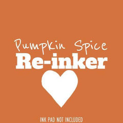 Pumpkin Spice Re-Inker (Not An InkPad)