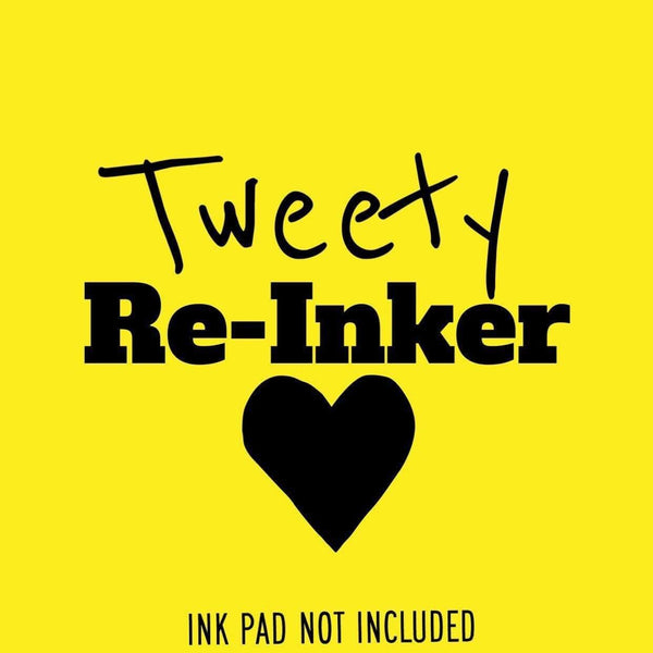 Tweety - Reinker (Not An InkPad) - The Sassy Club