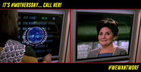 WORF ALWAYS CALLS HIS MOTHER ON MOTHERS DAY STAR TREK TNG