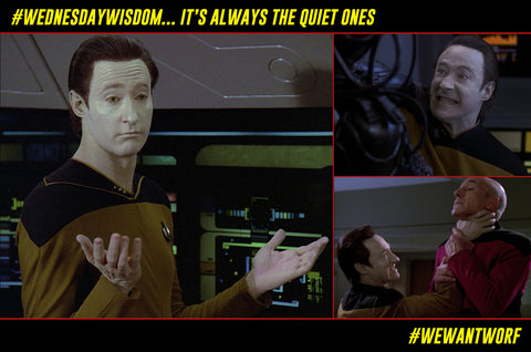 WEDNESDAY WISDOM STAR TREK TNG DATA