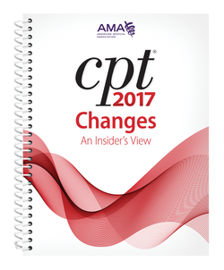 CPT Changes 2017: An Insider's View
