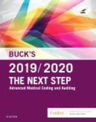 The Next Step: Advanced Medical Coding and Auditing, 2019/2020 Edition 1st Edition