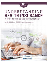 Understanding Health Insurance: A Guide to Billing and Reimbursement 14th Edition