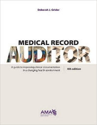 Medical Record Auditor: Documentation Rules and Rationales with Exercises