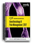 CPT Coding Essentials for Anesthesiology/Pain Management 2017  NEW