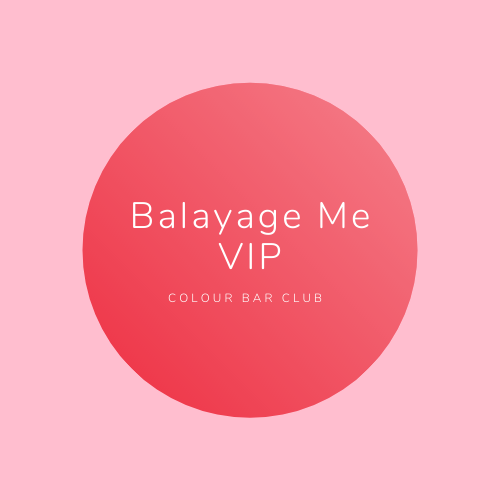 BALAYAGE ME VIP COLOUR BAR CLUB