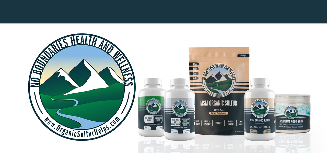 MSM Organic Sulfur Products from No Boundaries Health and Wellness