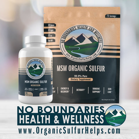Buy MSM Organic Sulfur Products from No Boundaries Health and Wellness