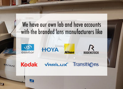 Branded lenses including ESSILOR, HOYA, NIKON, KODAK, VARILUX, Transitions etc