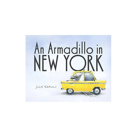 An Armadillo in New York by Julie Kraulis
