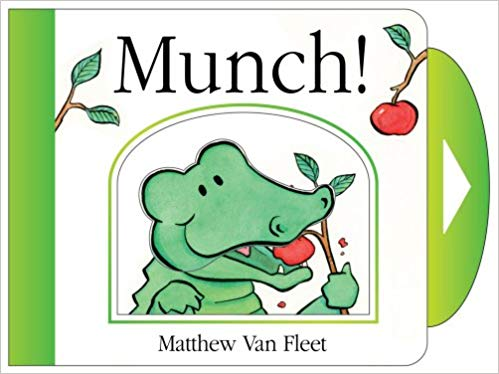 Munch!: Mini Board Book by Matthew Van Fleet