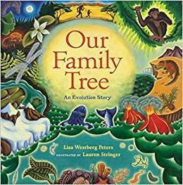 Our Family Tree: An Evolution Story by Lisa Westberg Peters
