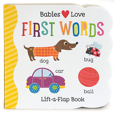 Babies Love First Words by Scarlett Wing