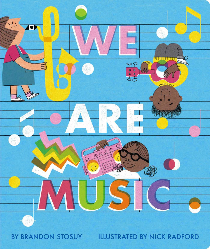 We Are Music by Brandon Stosuy