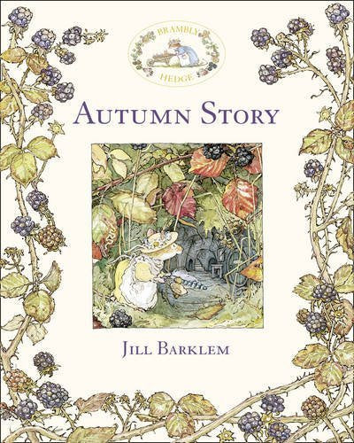 Autumn Story (Brambly Hedge) by Jill Barklem